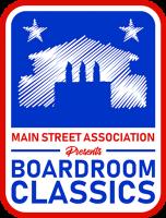 Main Street Association Presents: Boardroom Classics