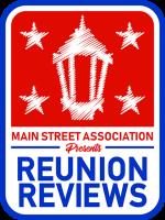 Main Street Association Presents: Reunion Reviews